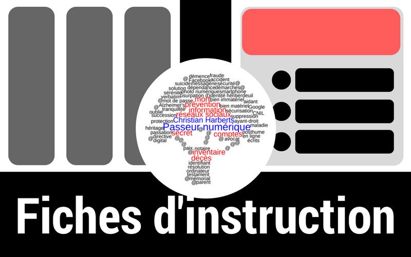 Mort numérique - Fiches d'instruction - Pour modification et suppression de contenus